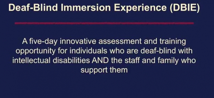 Deaf-Blind Immersion Experience (DBIE)